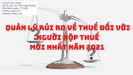 Quản lý rủi ro trong quản lý thuế theo thông tư số 31/2021/TT-BTC
